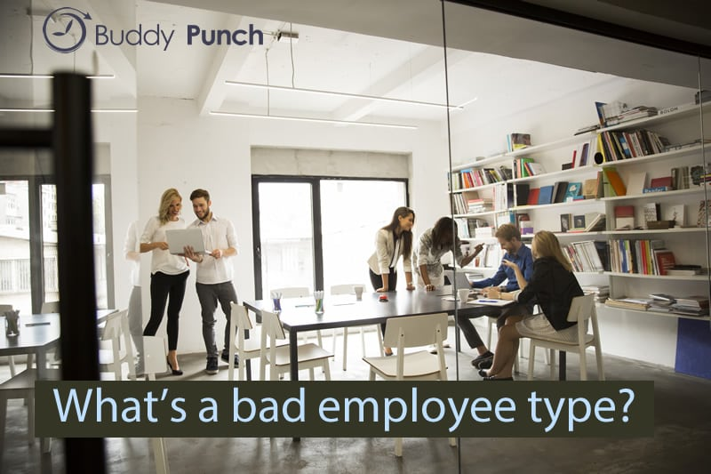5 Employee Types That Can Harm Your Business