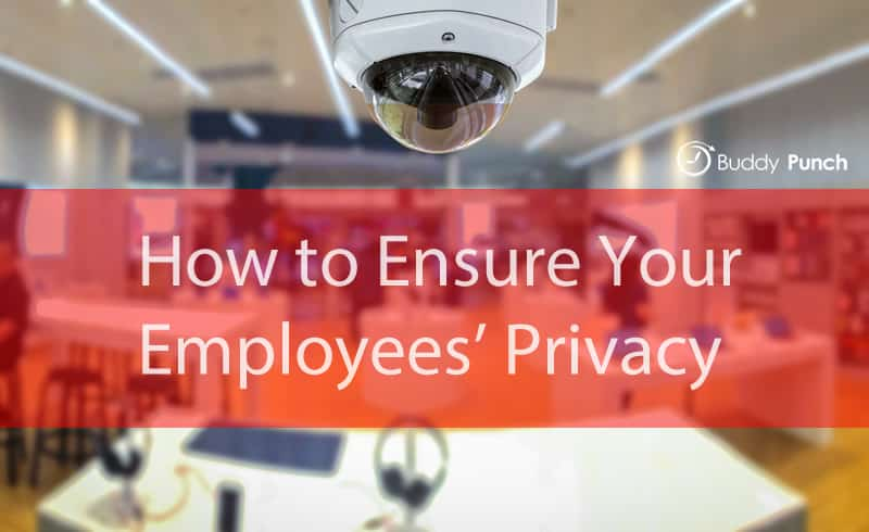 How to Ensure Your Employees' Privacy