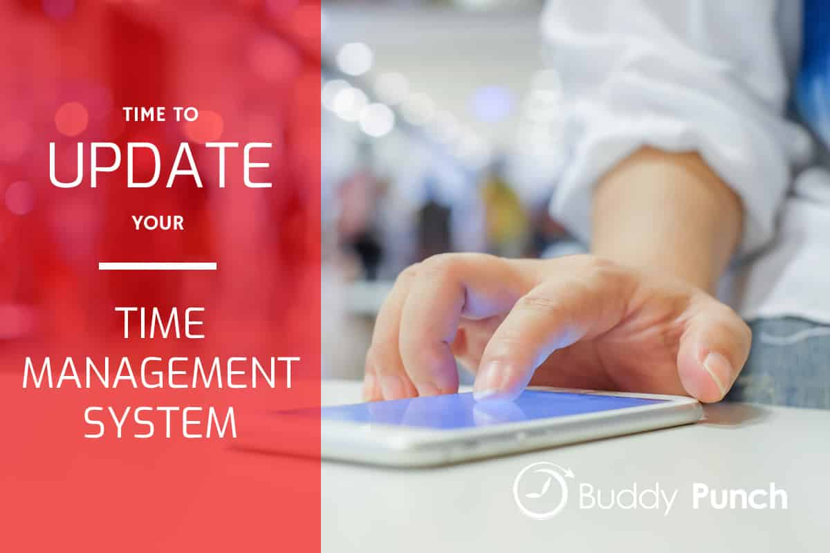 The Importance Of Updating Your Time Management System