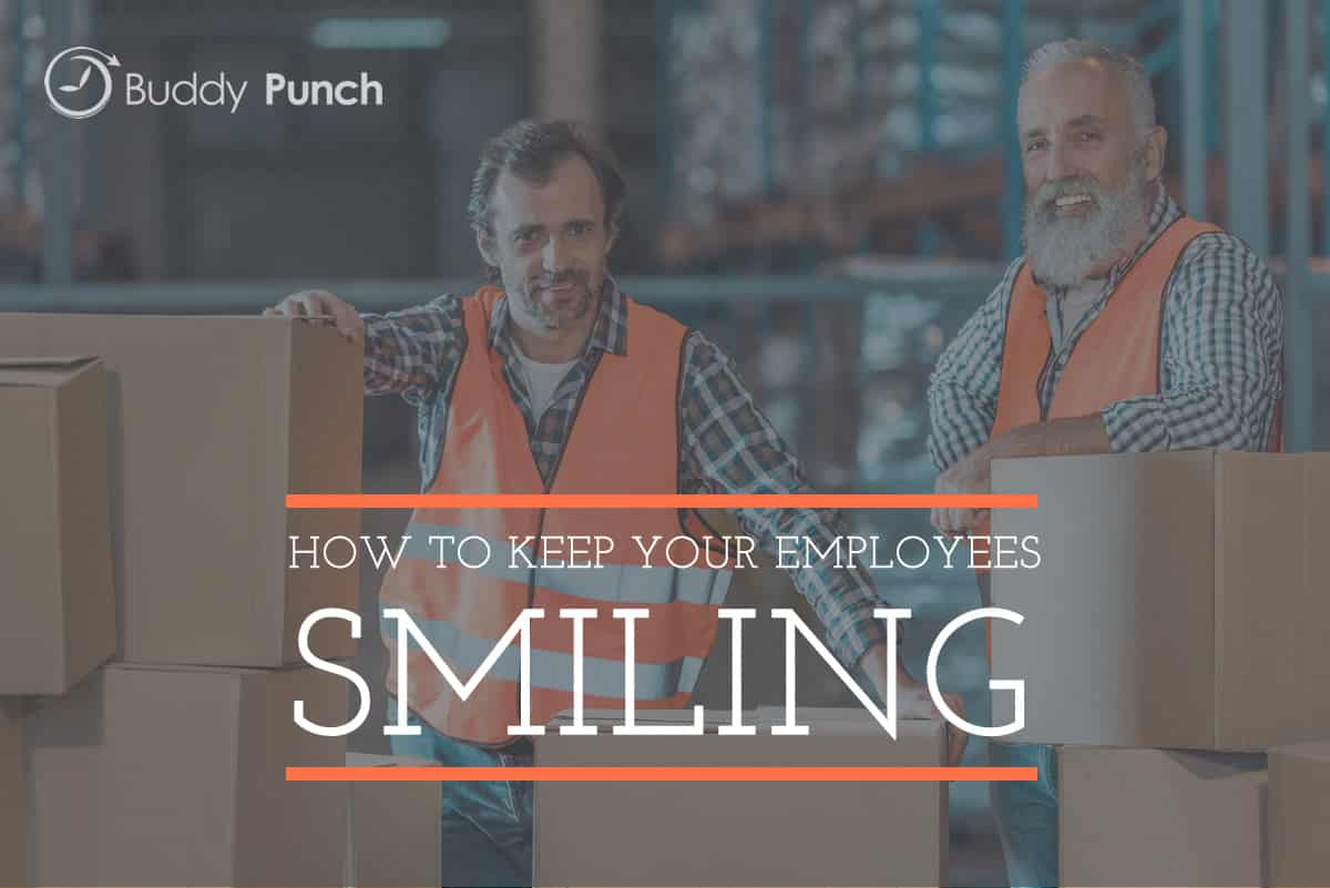 How You Can Keep Your Employees Smiling