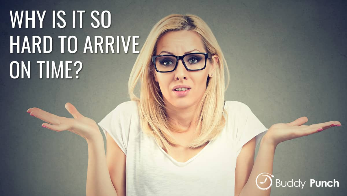 Why Is It So Hard for People to Arrive on Time?