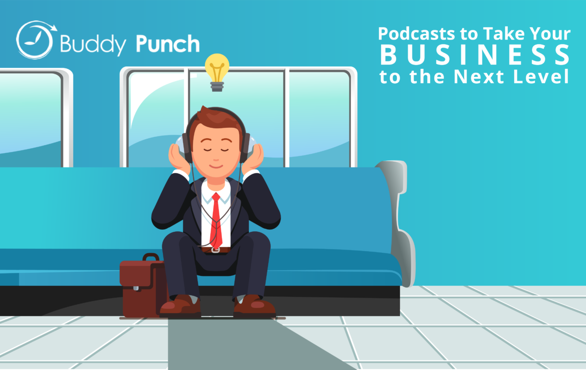 Podcasts to Take Your Business to the Next Level