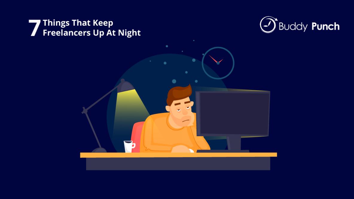 7 Things That Keep Freelancers Up At Night