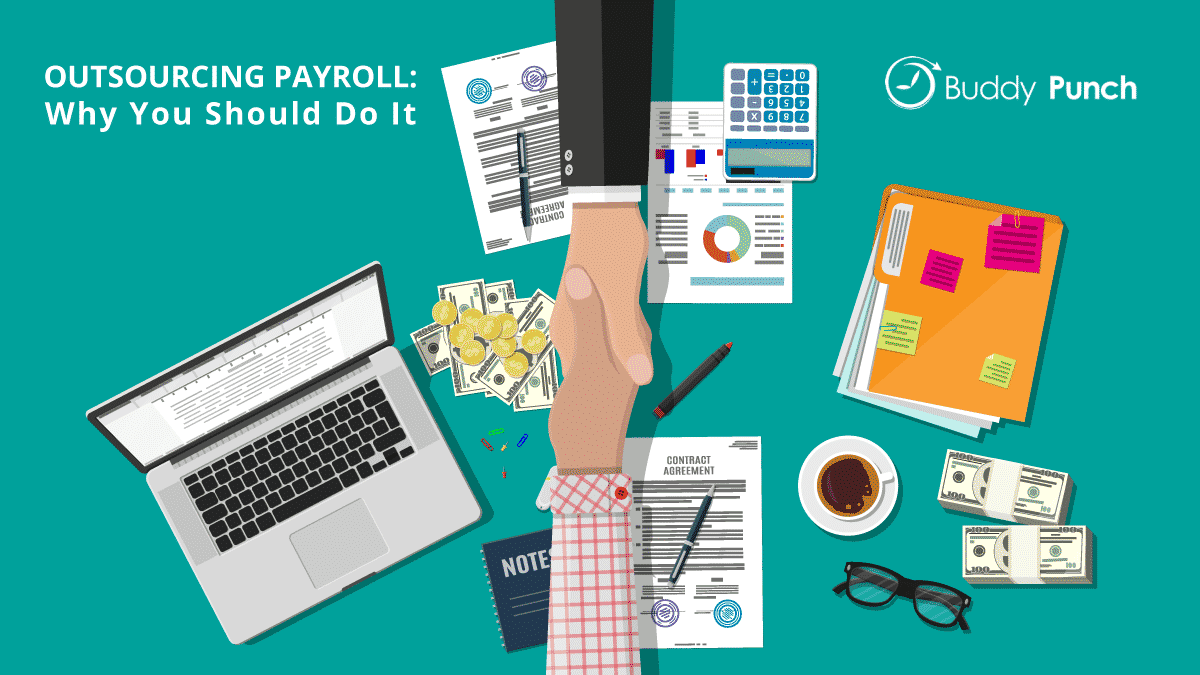 Outsourcing Payroll: Why You Should Do It
