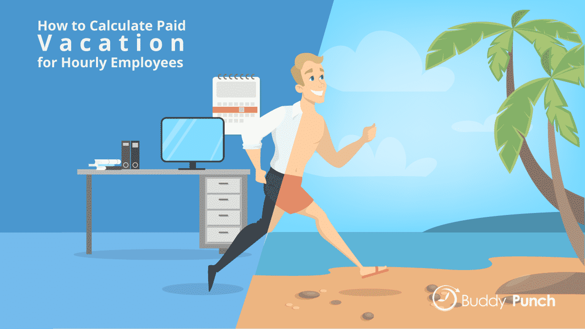 How to Calculate Paid Vacation for Hourly Employees