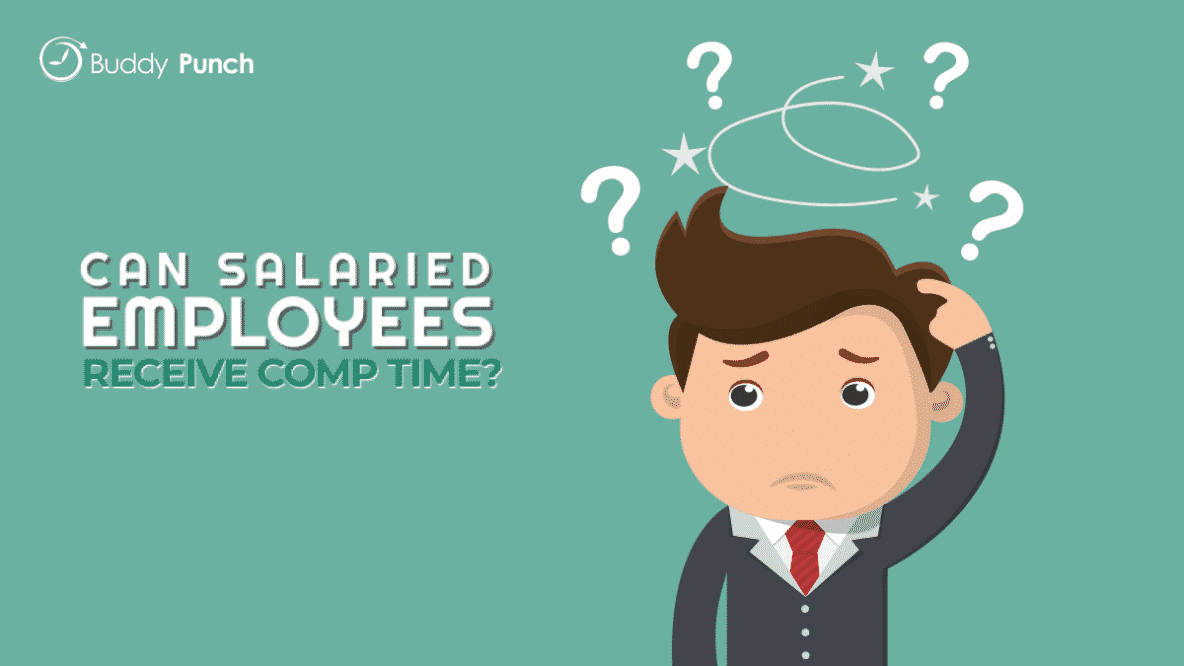 Can Salaried Employees Receive Comp Time?