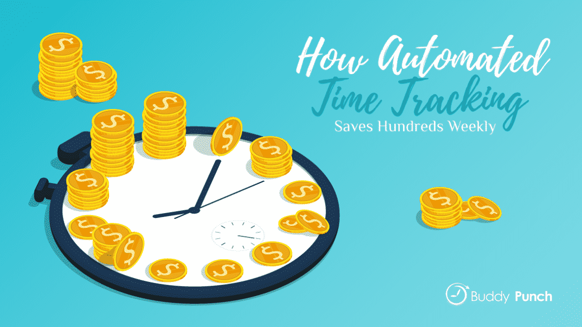 How Automated Time Tracking Saves Hundreds Weekly