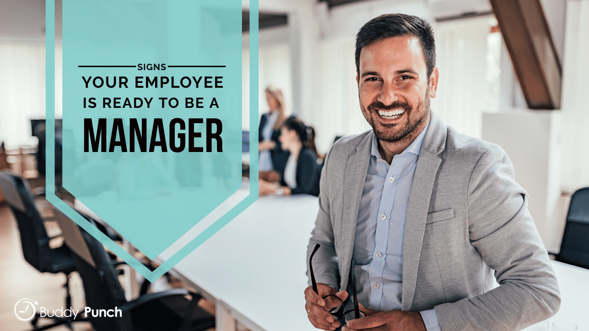 Signs Your Employee Is Ready to Be a Manager