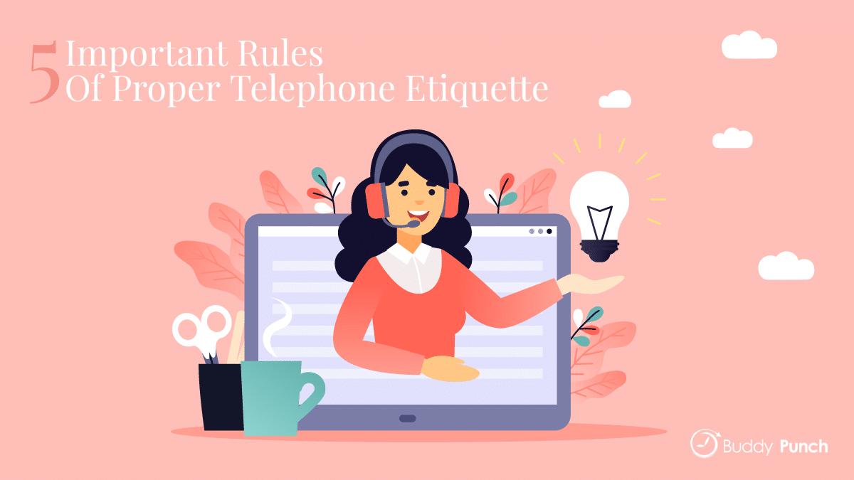 5 Important Rules of Proper Telephone Etiquette