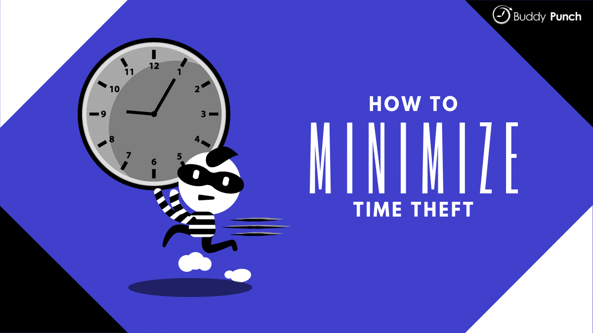 How to minimize time theft