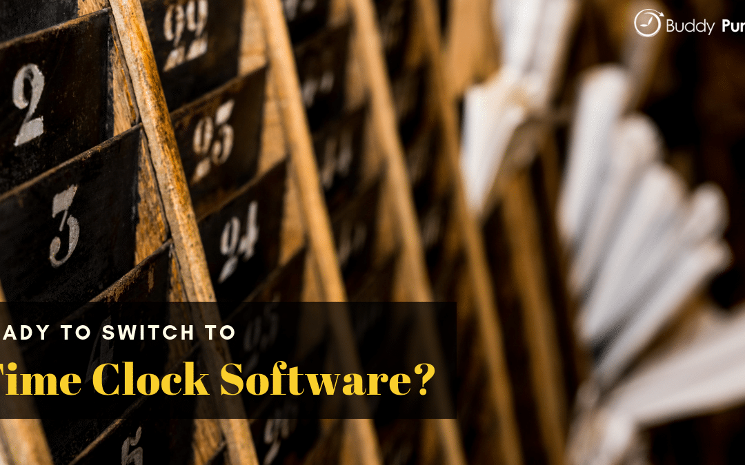 Ready to switch to time clock software?