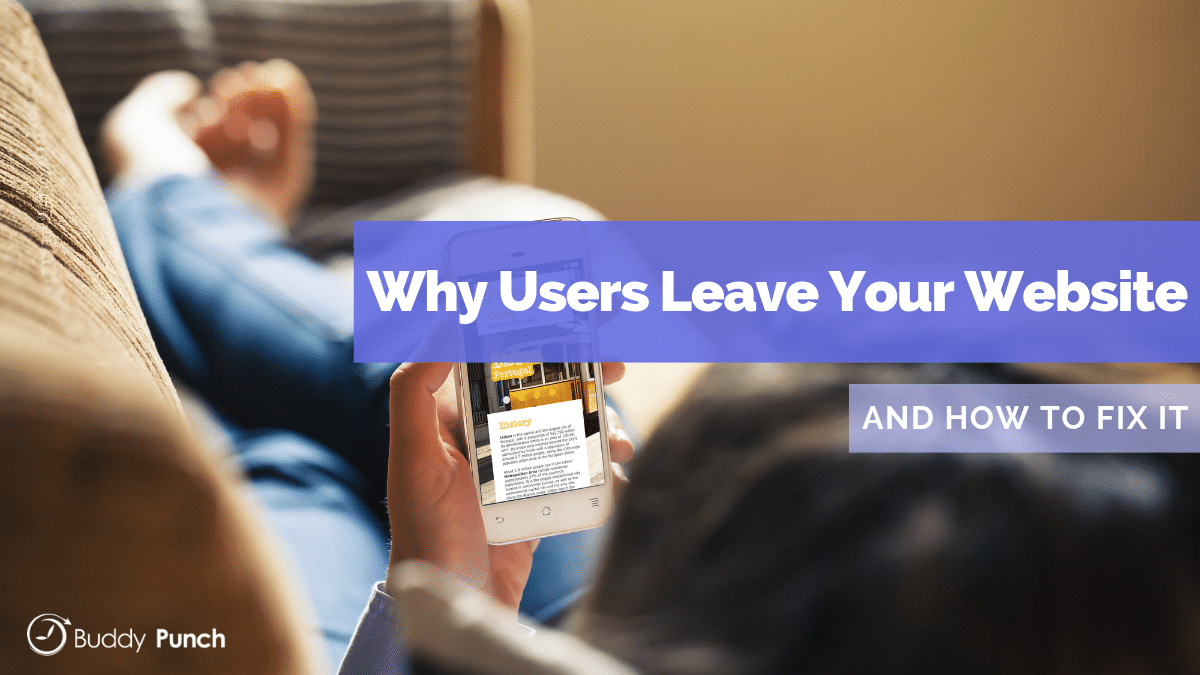 Why users leave your website and how to fix it.