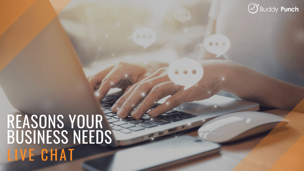 Reasons your business needs live chat