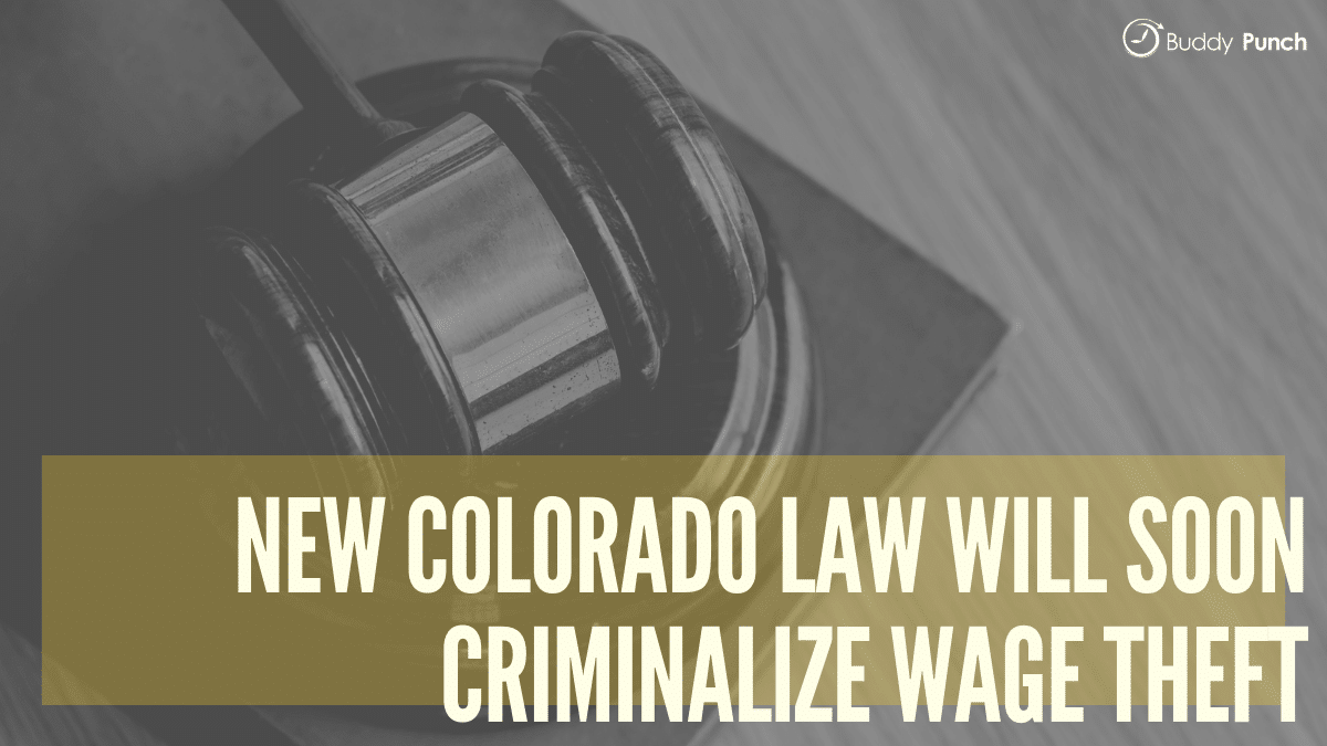 New Colorado Law Will Soon Criminalize Wage Theft