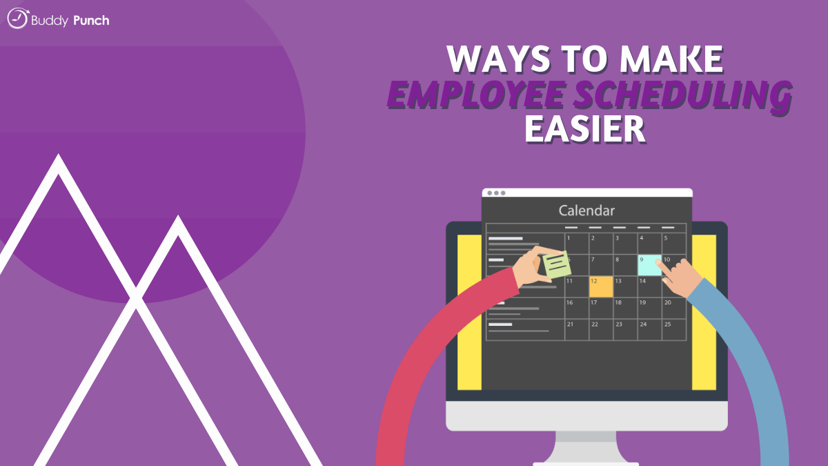 Ways to Make Employee Scheduling Easier