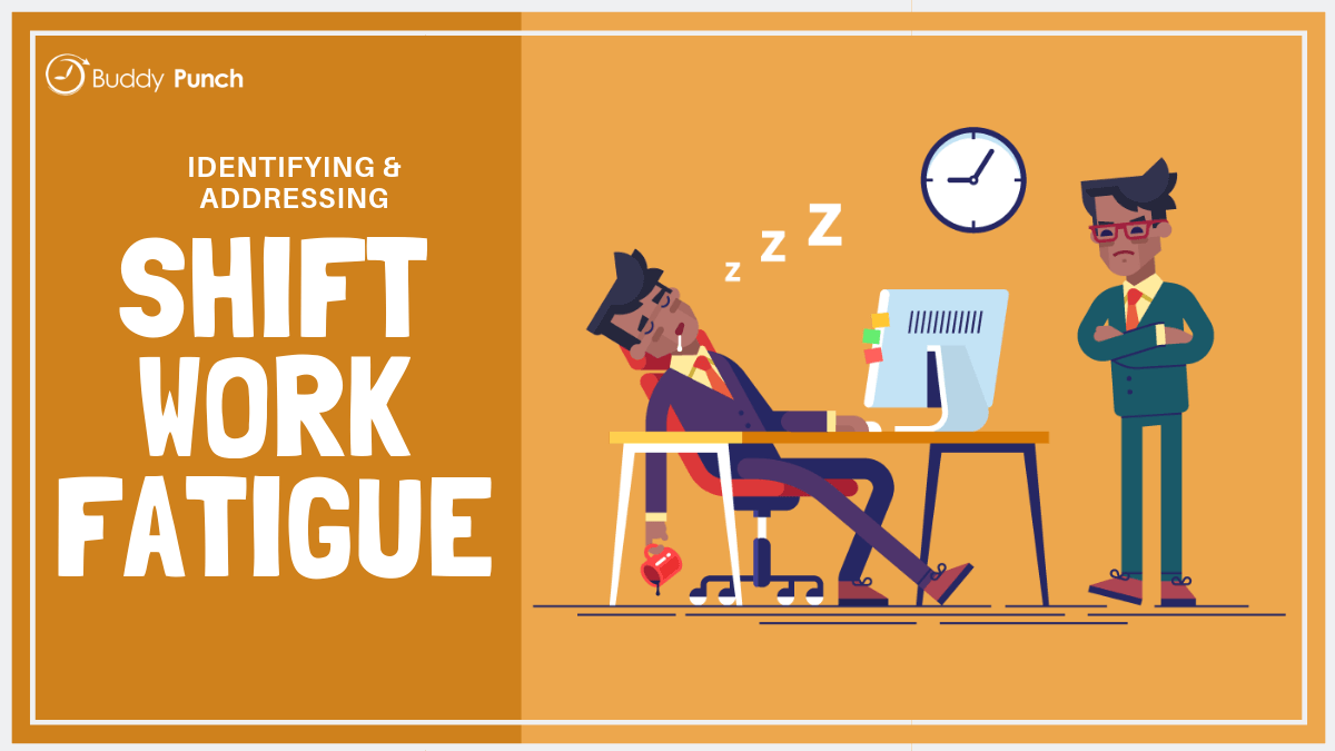 Identifying and Addressing Shift Work Fatigue