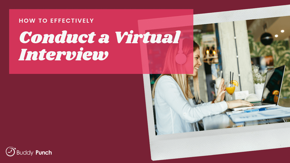 How to Effectively Conduct a Virtual Interview