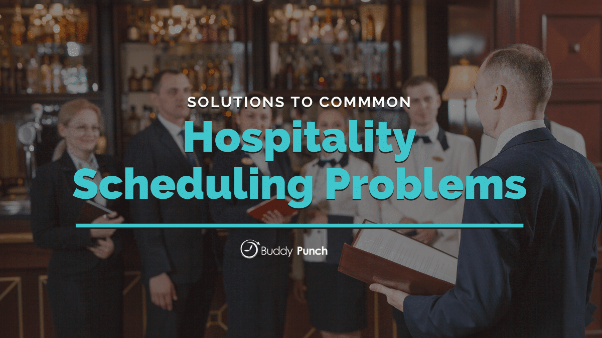 Solutions to Common Hospitality Scheduling Problems