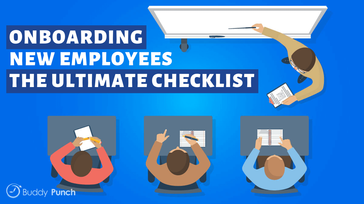 Onboarding New Employees: The Ultimate Checklist