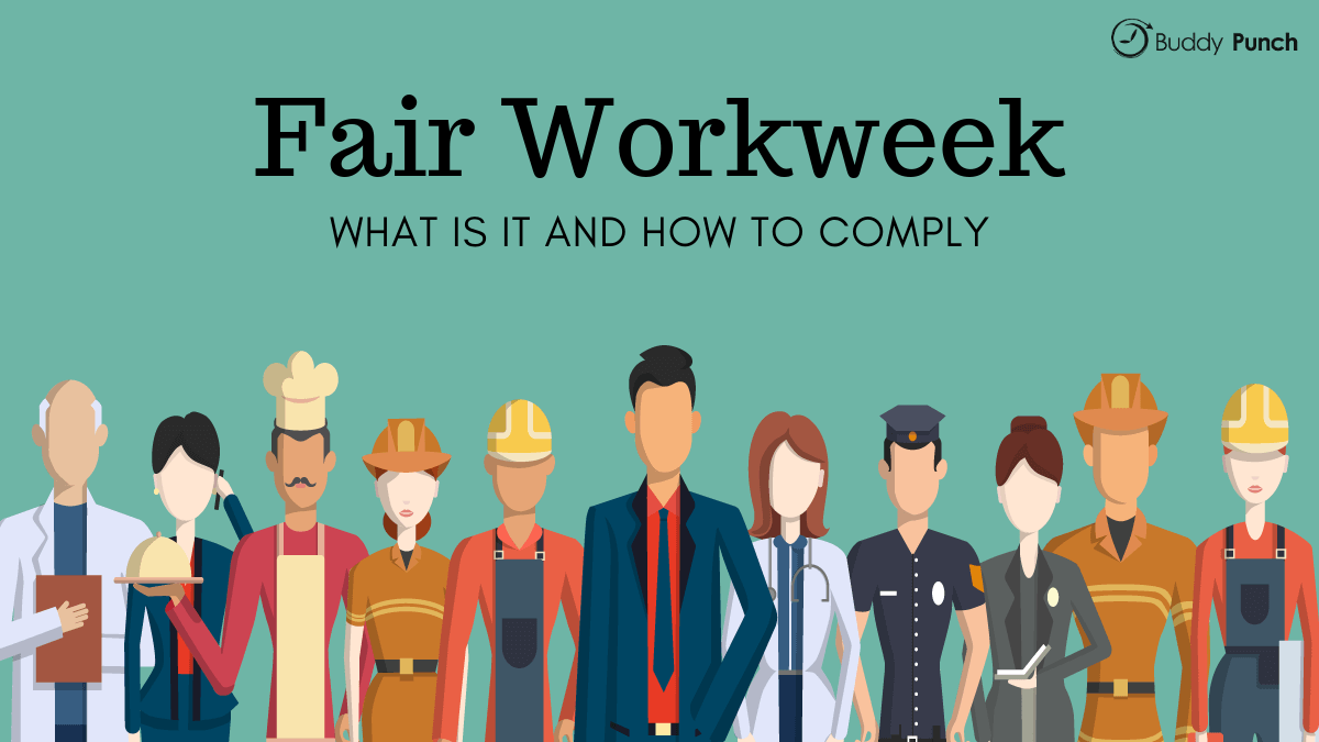 Fair Workweek: What Is It and How to Comply
