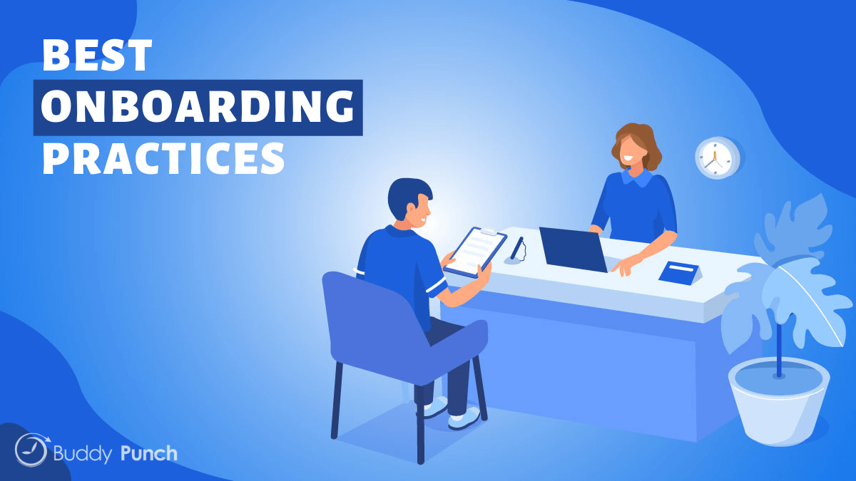 When implementing an onboarding practice, you only want the best. Annual reviews should be done to determine where processes can be improved.