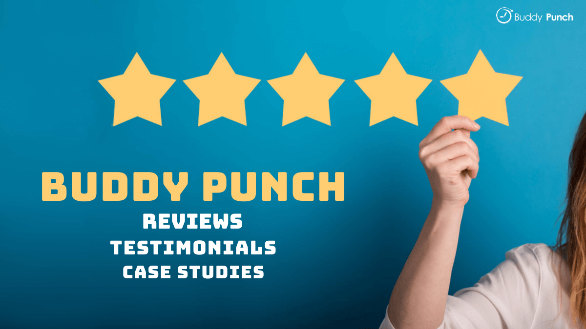 Buddy Punch Reviews, Testimonials and Case Studies