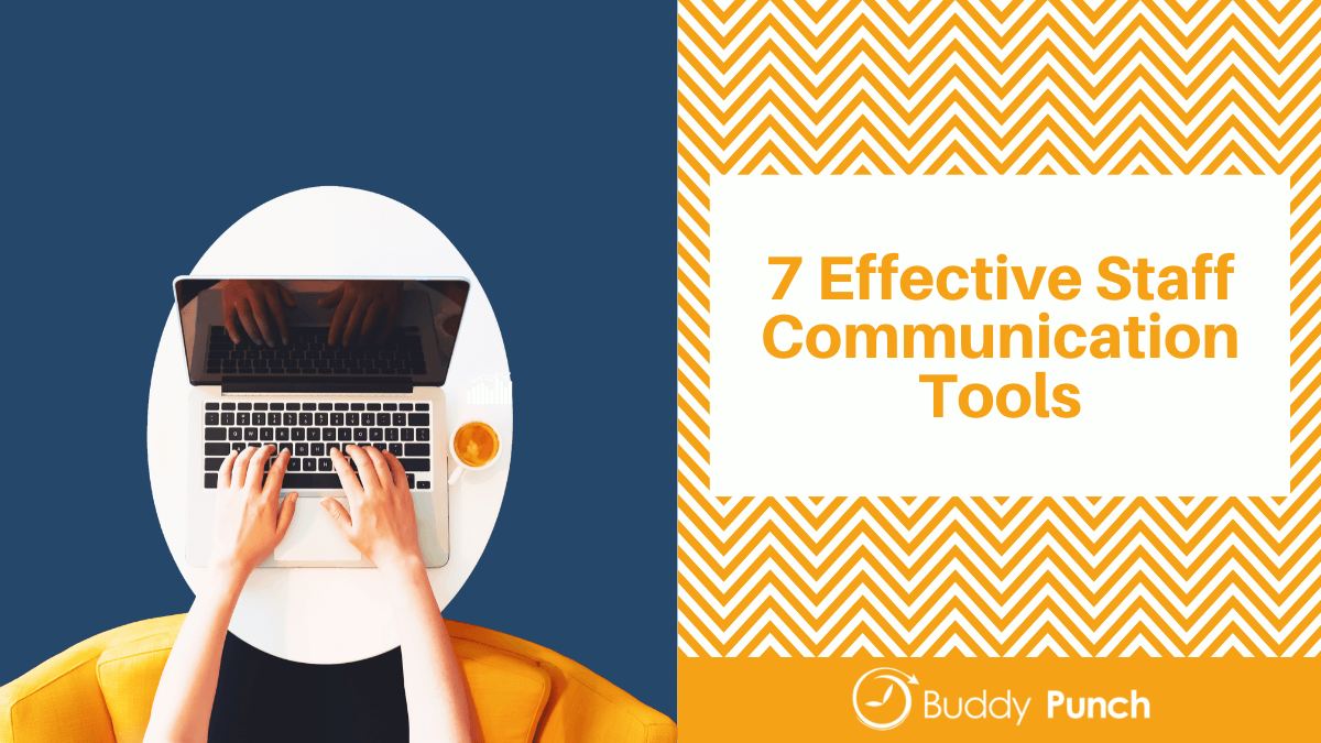 7 Effective Staff Communication Tools (1)