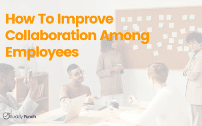 How To Improve Collaboration Among Employees