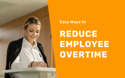 Employee Time Clock App: Easy Ways to Reduce Employee Overtime
