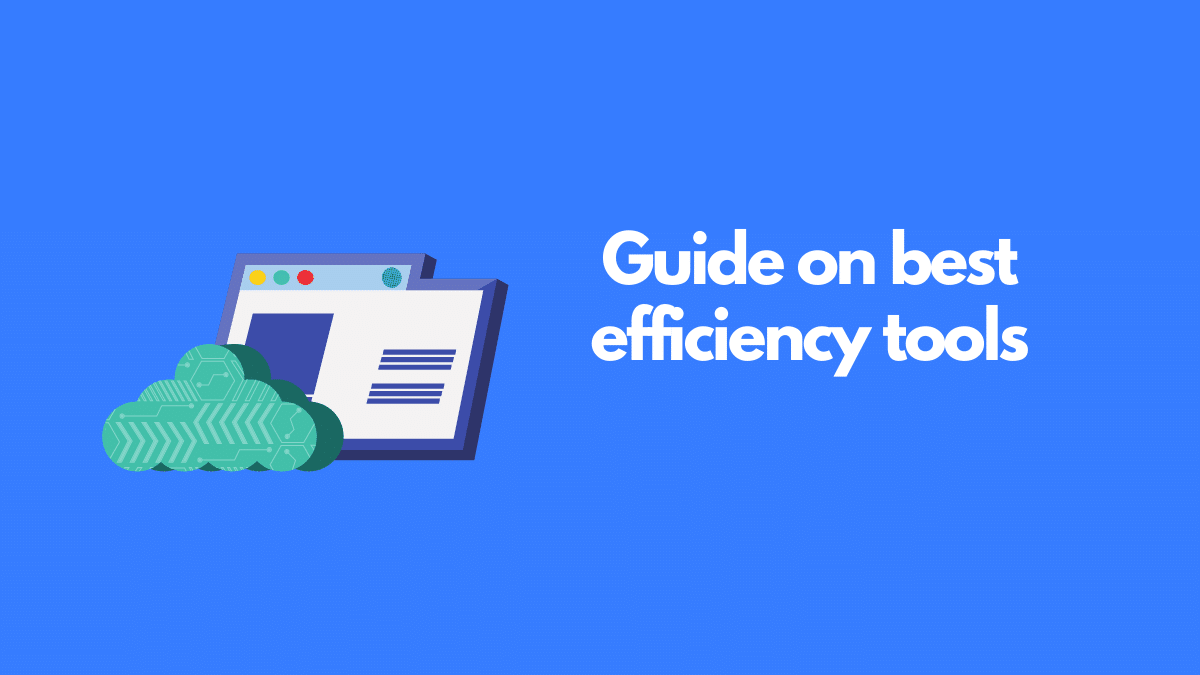 efficiency tools guide