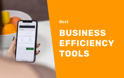 Best Efficiency Tools for Your Business