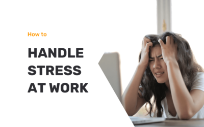 How To Handle Stress At Work