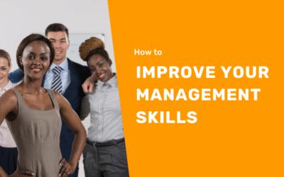 14 Ways to Improve Your Management Skills