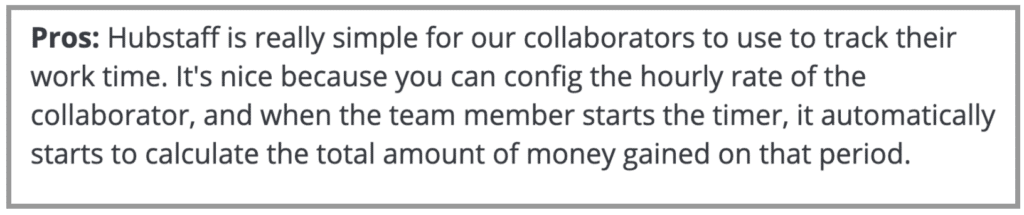 """Hubstaff Review: """"Simple for collaborators to use to track their work time"""""""