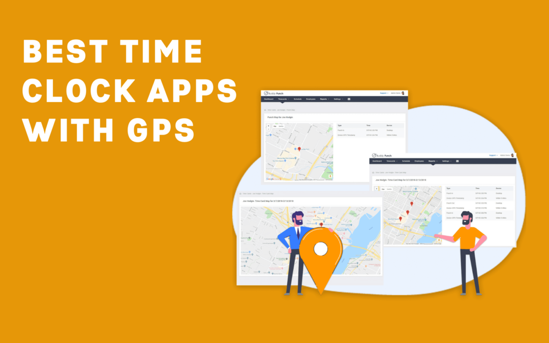 7 Best Time Clock Apps with GPS in 2021