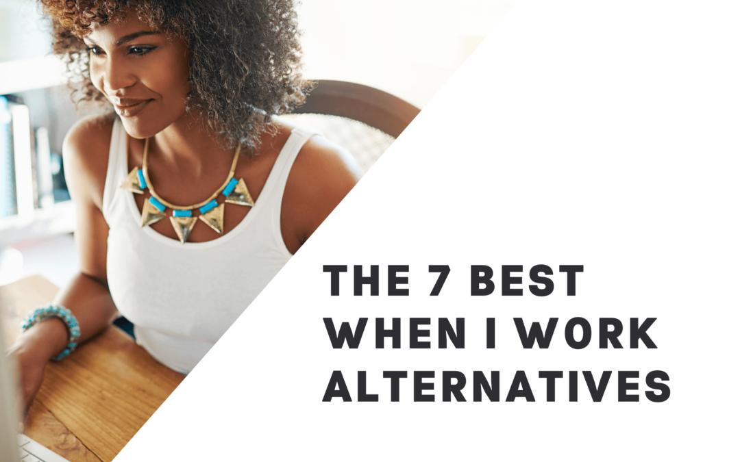 7 Best When I Work Alternatives in 2021