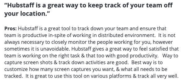 "Hubstaff review: ""Hubstaff is a great way to keep track of your team off your location."""