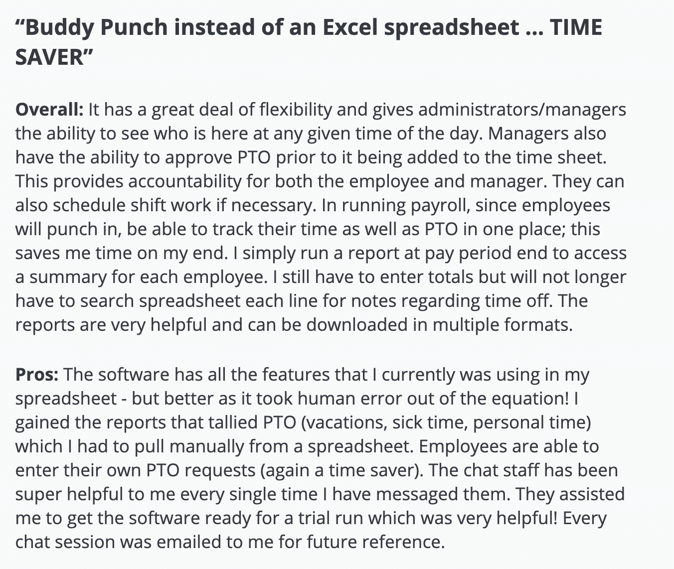 "Buddy Punch review: ""Buddy Punch instead of an Excel spreadsheet ... TIME SAVER"""