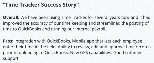 """TimeTracker review: """"Success story, streamline payroll, review/edit/approve time records, GPS capabilities, good customer support"""""""
