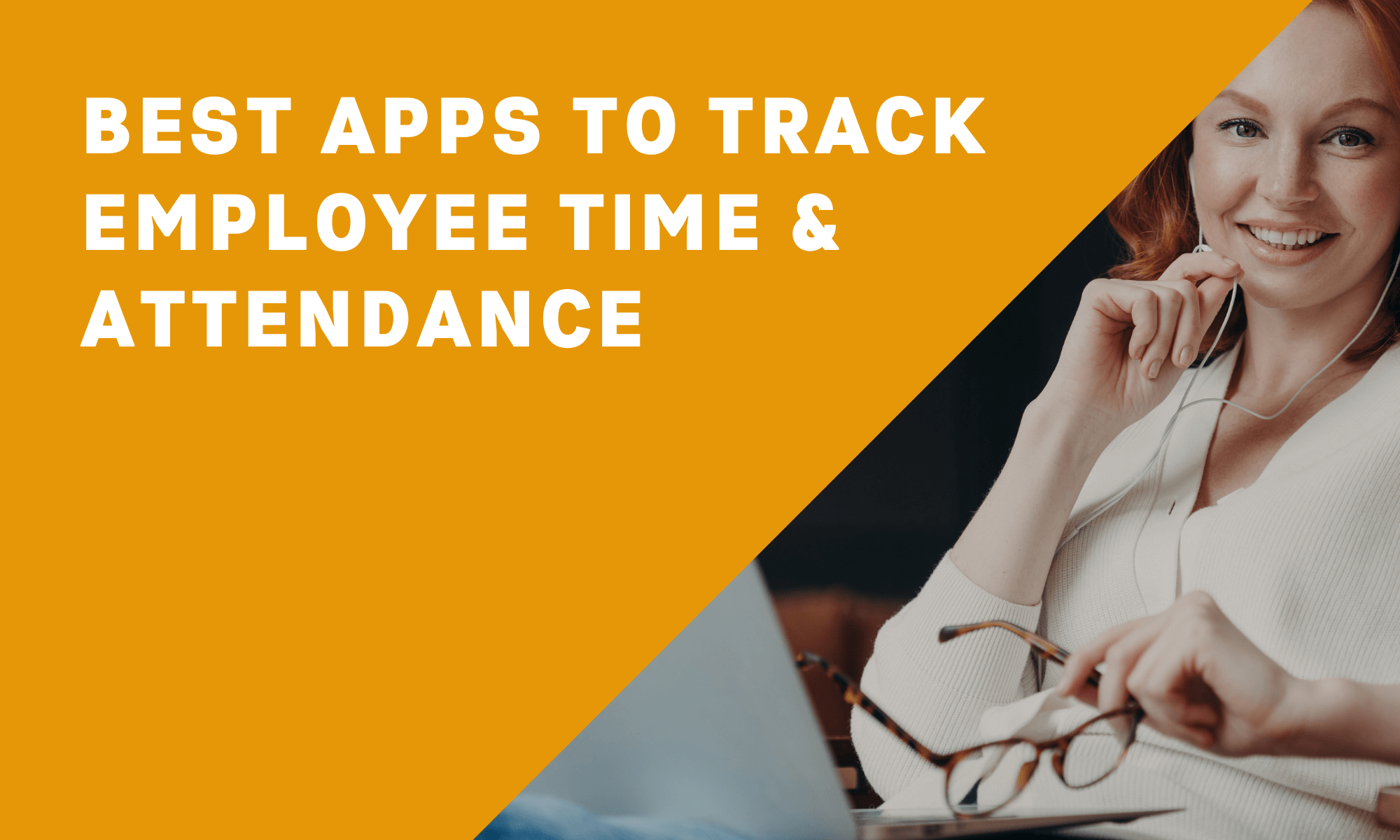 9 Best Apps To Track Employee Time and Attendance (In-Depth Post)