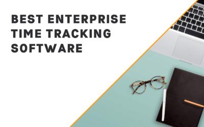 Best Enterprise Time Tracking Software (In-Depth Look)