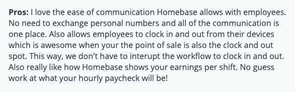 """Homebase review: """"ease of communication, clocking in and out, no interruption in workflow"""""""