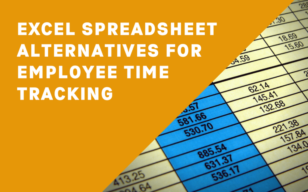 Employee Time Tracking Using Excel Spreadsheets: Templates, Downsides & Alternatives