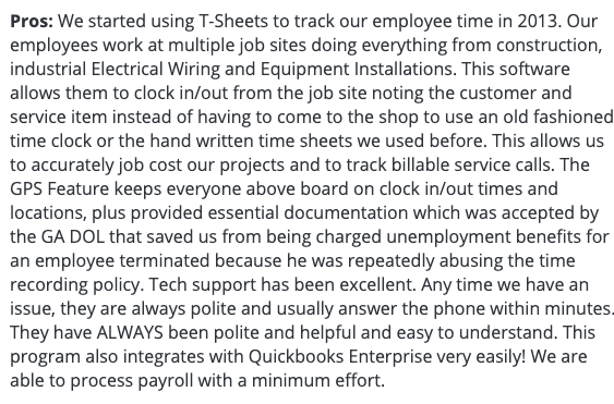 """QuickBooks Time review: """"Accurately job cost our projects and track billable service calls, helpful, easy to understand."""""""
