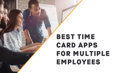 8 Best Time Clock Apps for Multiple Employees (In-Depth Look)