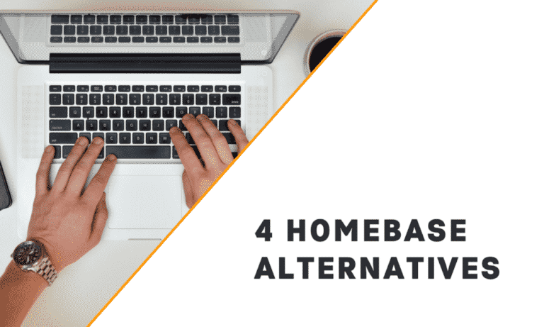 In-Depth Comparison of 4 Homebase Alternatives